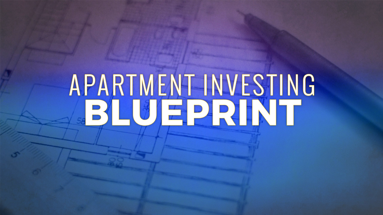 Apartment Investing Blueprint - Think Multifamily