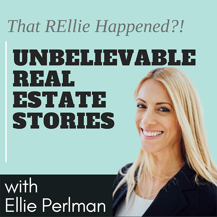 Unbelievable Real Estate Stories Podcast – Episode 03