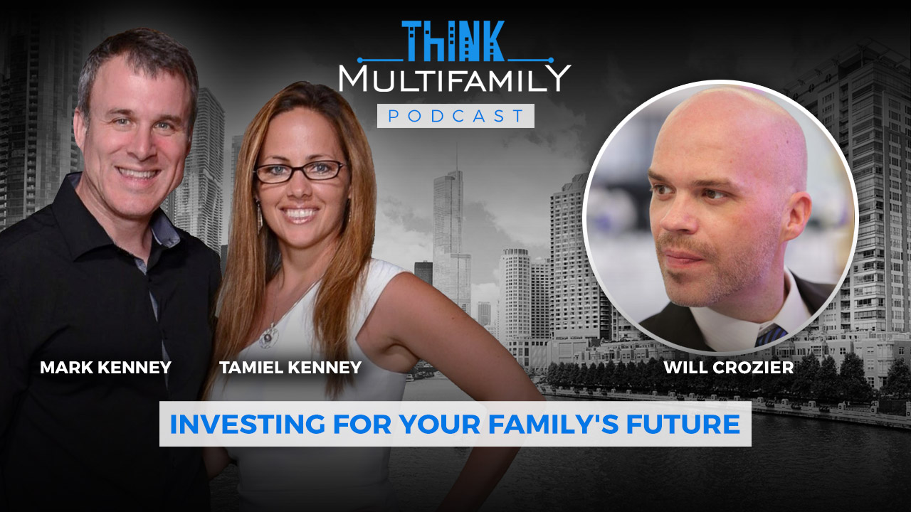 TMF #004 – Will Crozier – How to Get Started in Multifamily Real Estate Investing without Experience