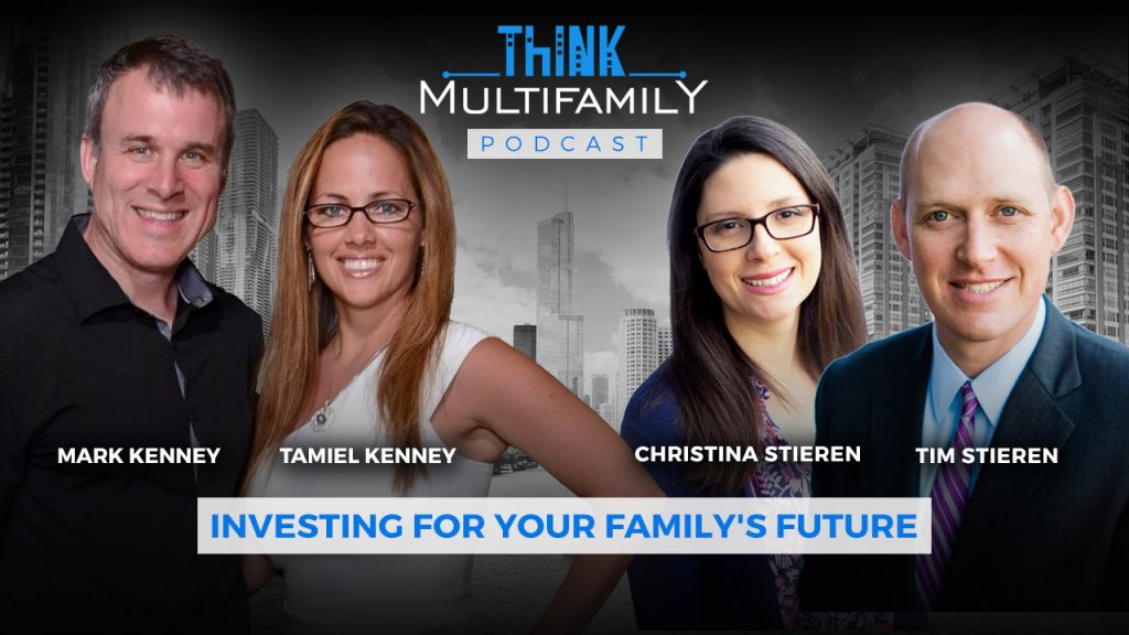 Think Multifamily Podcast - Two is Better Than One – Leveraging Your Spouse's Gifts to go Big Fast in Multifamily Investing