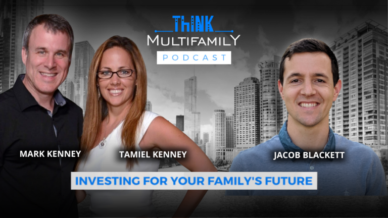 Think Multifamily Podcast: Jacob Blackett - Using Technology to Scale Your Multifamily Portfolio