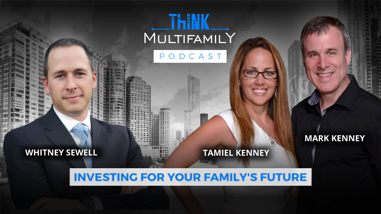 Think Multifamily Podcast – Sold Everything to Become a Full Time Real Estate Entrepreneur